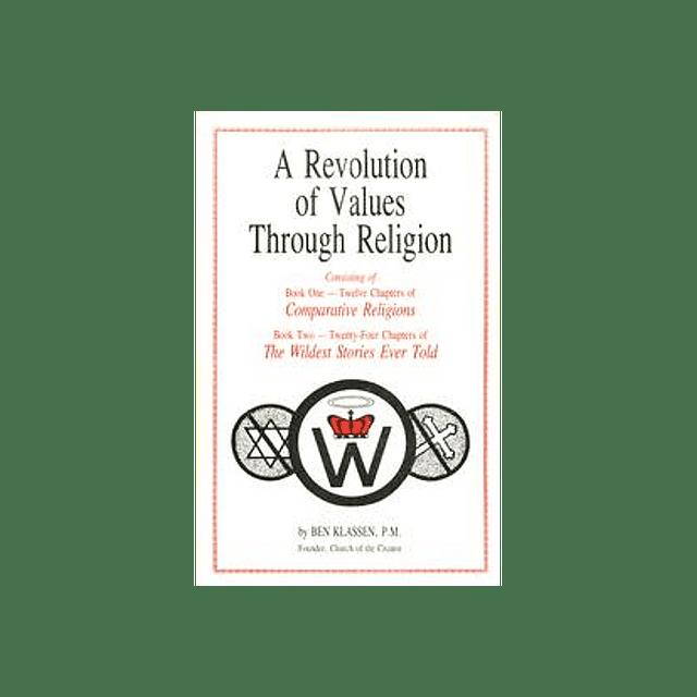 Ben Klassen-A Revolution of Values Through Religion (BOOK)