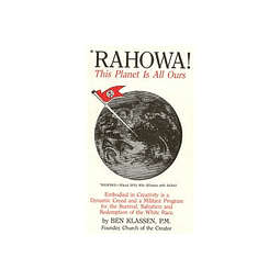Ben Klassen-RAHOWA: This Planet Is All Ours (BOOK)