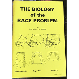Wesley C. George-The Biology of the Race Problem (BOOK)