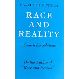 Carleton Putnam-Race and Reality (BOOK)
