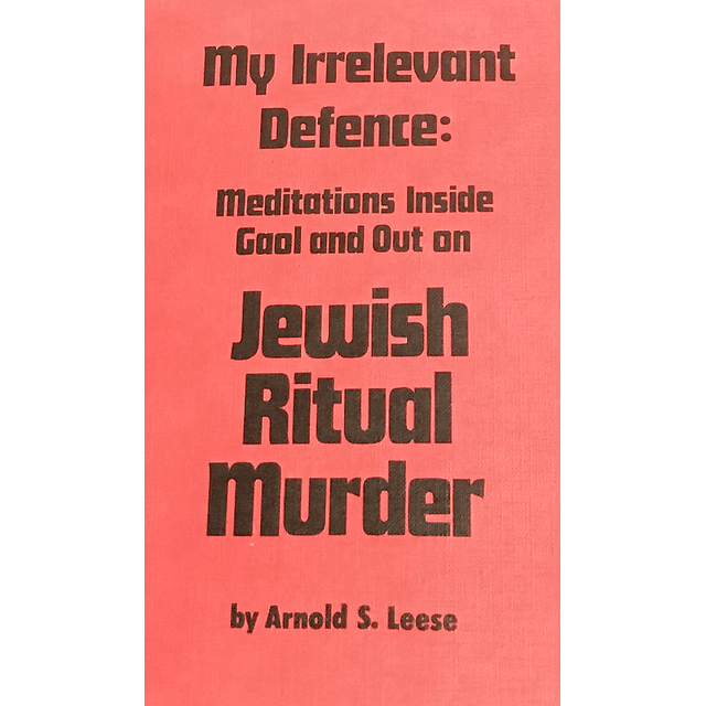 Arnold Leese-Jewish Ritual Murder (BOOK)