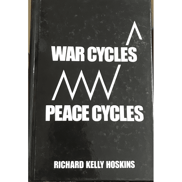 Richard K. Hoskins-War Cycles - Peace Cycles (BOOK)