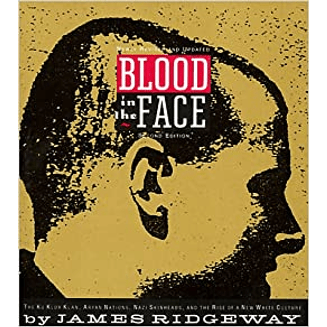 James Ridgeway-Blood in the Face (BOOK)