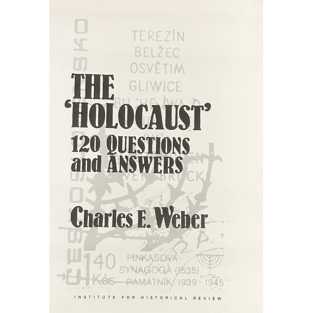 Charles E. Weber-The Holocaust 120 Questions and Answers (BOOK)