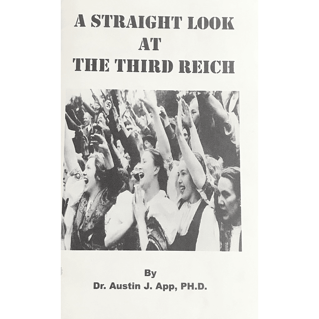Austin J. App-A Straight Look at the Third Reich (BOOK)