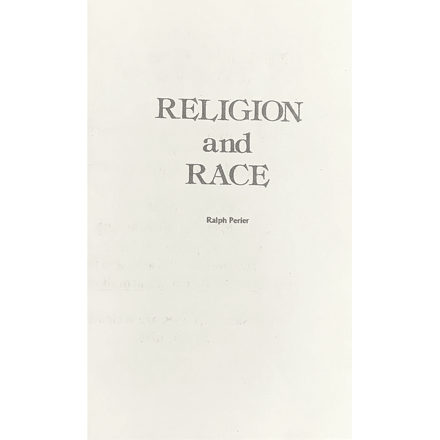 Ralph Perier-Religion & Race (BOOK)