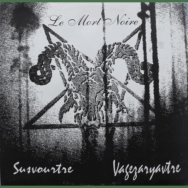 Susvourtre / Vagézaryavtre-Le Mort Noire (LP)