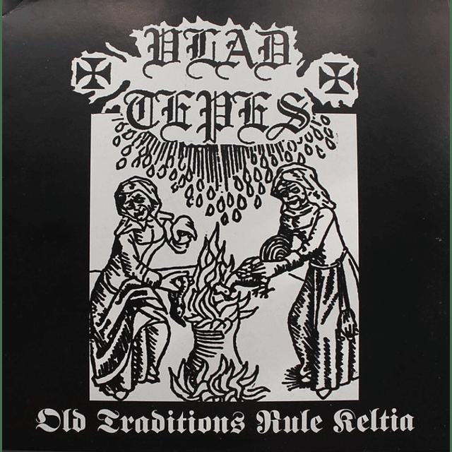 Vlad Tepes-Old Traditions Rule Keltia (LP)