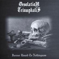 Desolation Triumphalis-Forever Bound To Nothingness (LP)