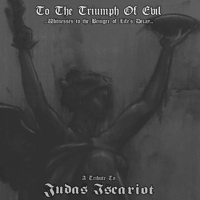 To The Triumph Of Evil - A Tribute To Judas Iscariot (LP)