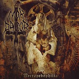 Mor Dagor-Necropedophilia (LP)