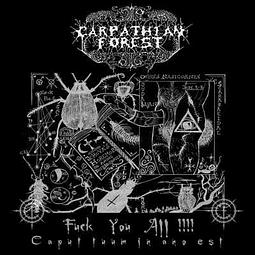 Carpathian Forest-Fuck You All !!!! (Caput Tuum In Ano Est) (CD)