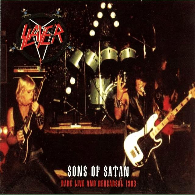 Slayer-Sons Of Satan -Rare Live And Rehearsal 1983- (CD)