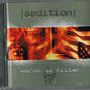 Sedition-Words as Fillers / Lies from Lies (CD)