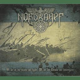 Nordkampf-Vi Är Ej De Sista Av Igår, Vi Är De Första Av Imorgon (CD)
