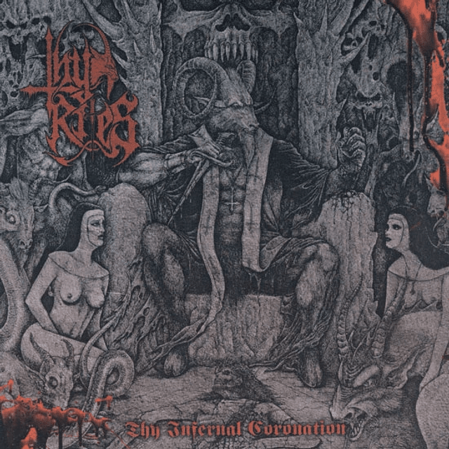 Thy Rites-Thy Infernal Coronation (CD)