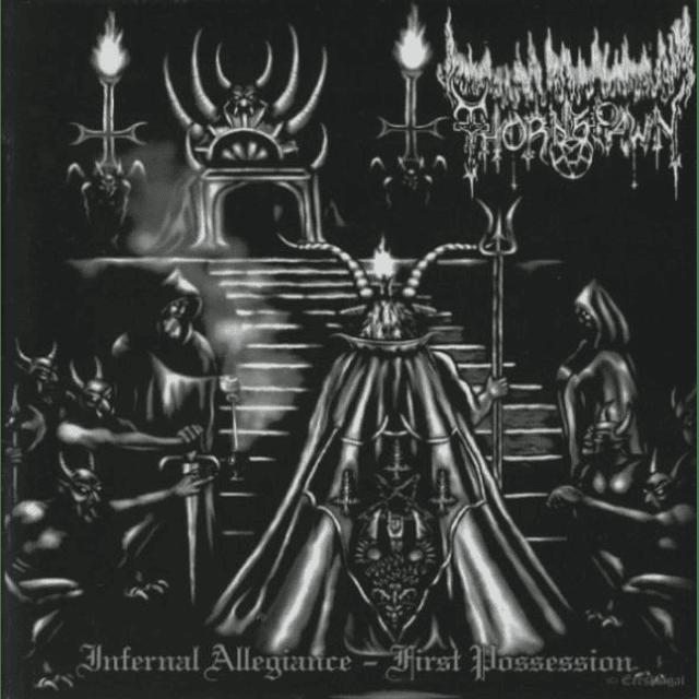 Thornspawn-Infernal Allegiance - First Possession (CD)