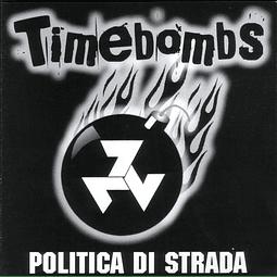 Timebombs-Politica Di Strada (CD)