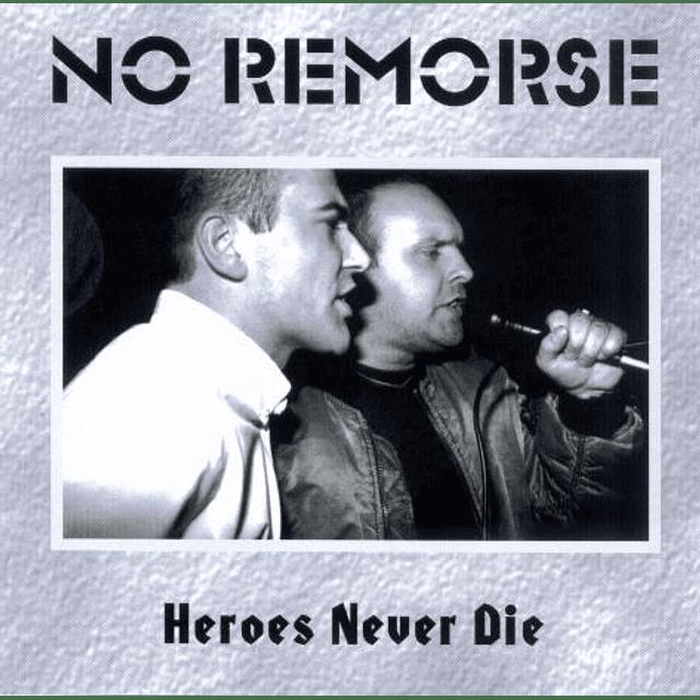 No Remorse-Heroes Never Die (CD)