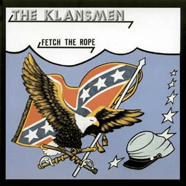 The Klansmen-Fetch The Rope (CD)