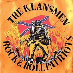 The Klansmen-Rock & Roll Patriots (CD)