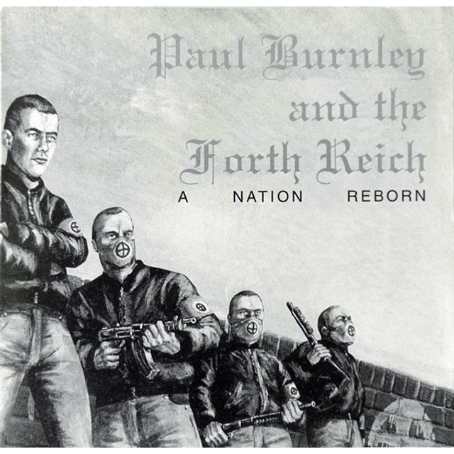 Paul Burnley And The Fourth Reich-A Nation Reborn (CD)
