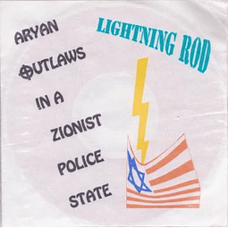 Lightning Rod-Aryan Outlaws In A Zionist Police State (CD)
