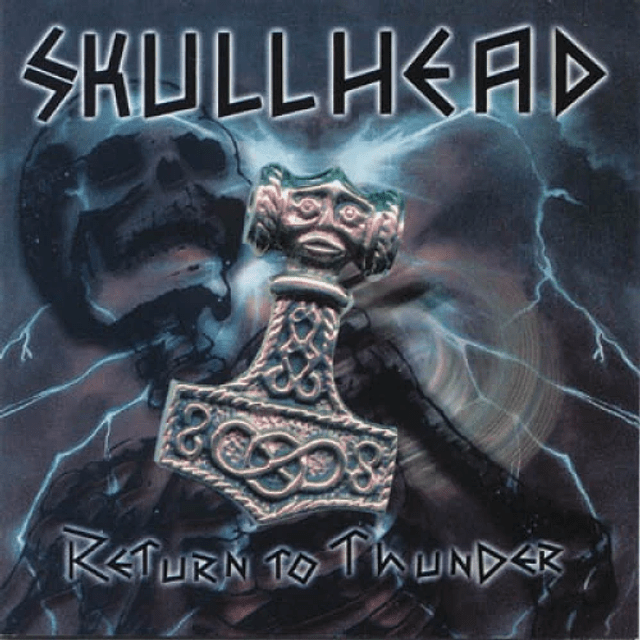 Skullhead-Return To Thunder