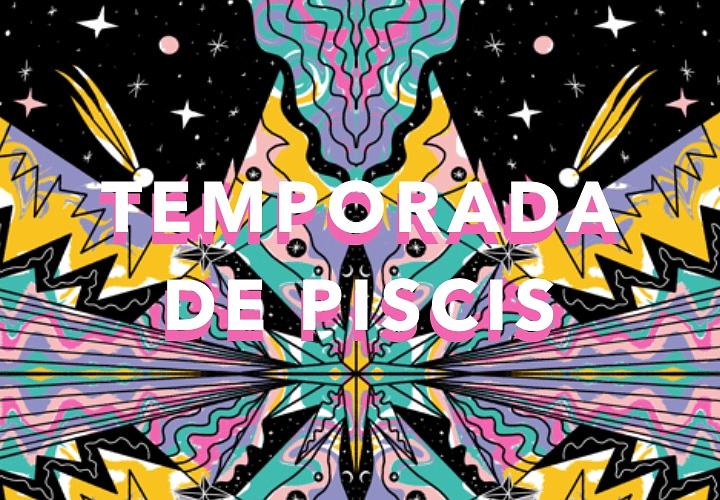TEMPORADA DE PISCIS 2021 ♓️