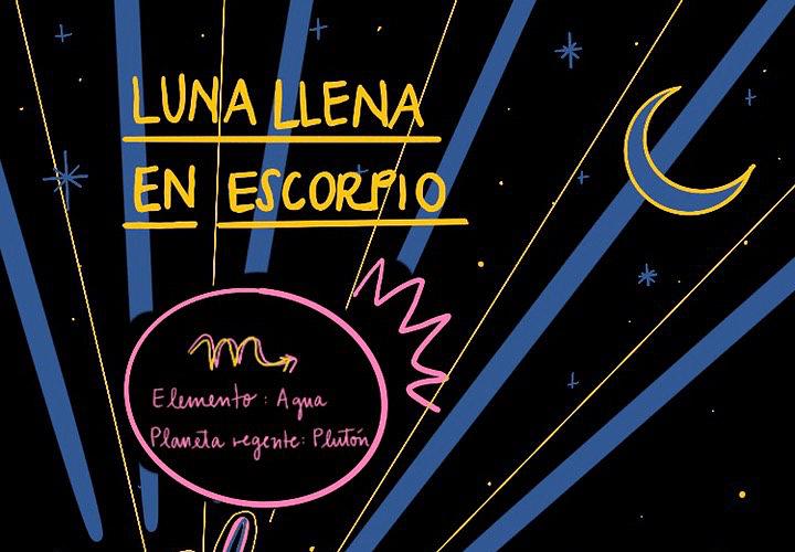 Luna Llena en Escorpio: Saca lo que tienes dentro