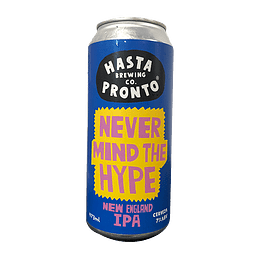 Hasta Pronto - Never Mind the Hype