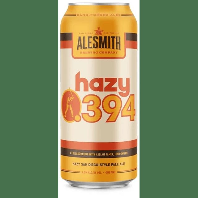 Alesmith - Hazy .394  473cc.