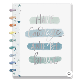 Classic Happy Notes™ - Have Courage & Be Brave