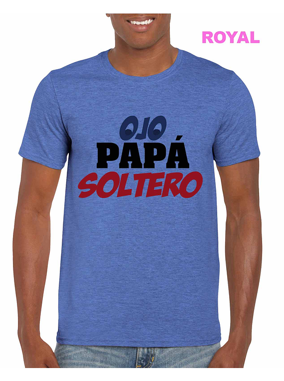 Ojo Papá Soltero