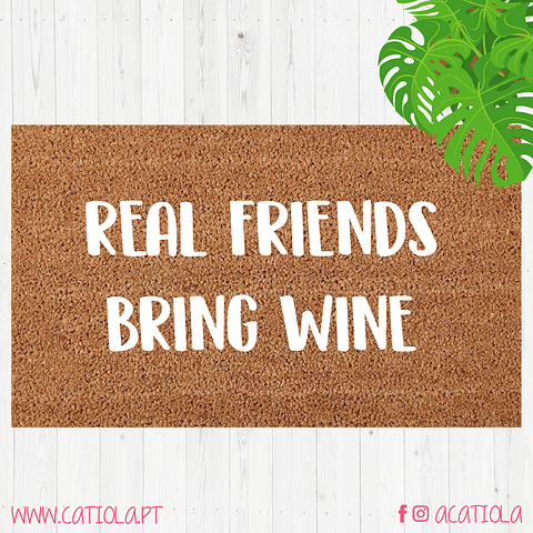 Tapete Real Friends Bring Wine