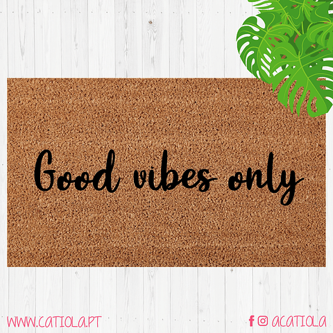 Tapete Good Vibes Only