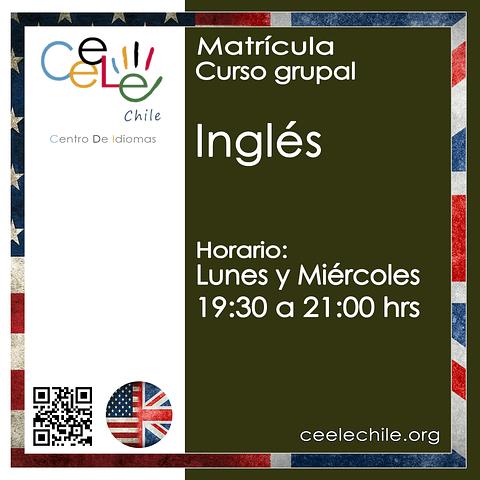 Matricula curso grupal Inglés LUNES y MIERCOLES de 19:30 A 21:00 hrs.
