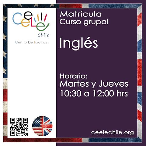 Matricula curso grupal Inglés MARTES y JUEVES de 10:30 A 12:00 hrs.