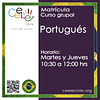 Matricula curso grupal Portugués MARTES y JUEVES de 10:30 A 12:00 hrs.