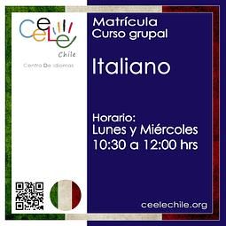 Matricula curso grupal Italiano LUNES Y MIERCOLES de 10:30 A 12:00 hrs.
