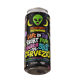 Life is Too Short para Beber Shits de Cervezas<br/>Sour Arándano colaborativa