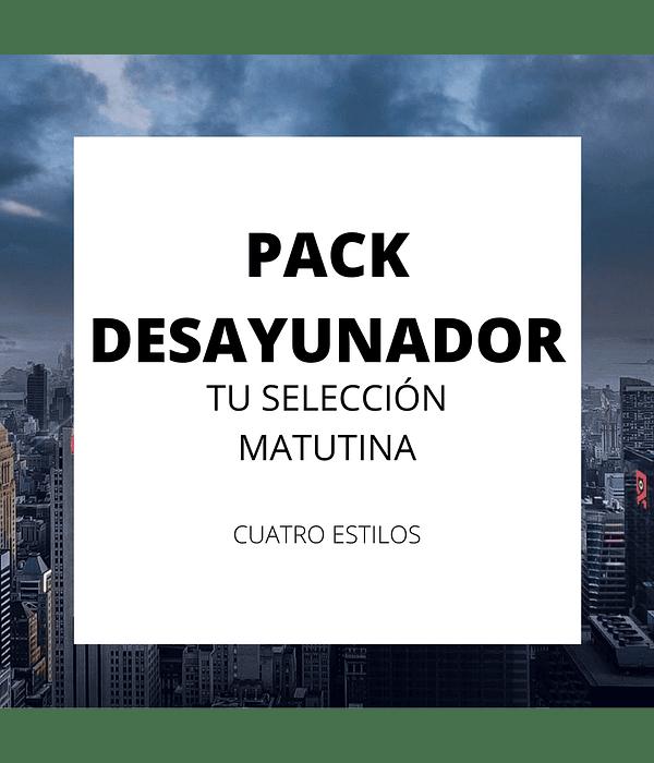 Pack Desayunador</br>Selección matutina