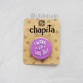 Chapita I woke up
