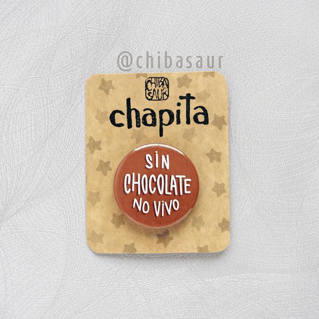 Chapita Sin Chocolate..
