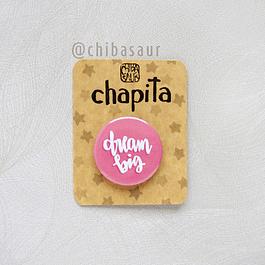 Chapita Dream big