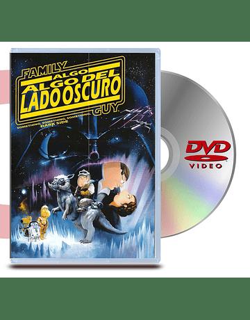 DVD Family Guy Algo, Algo del lado oscuro