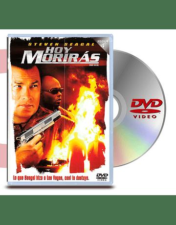 DVD Hoy Moriras