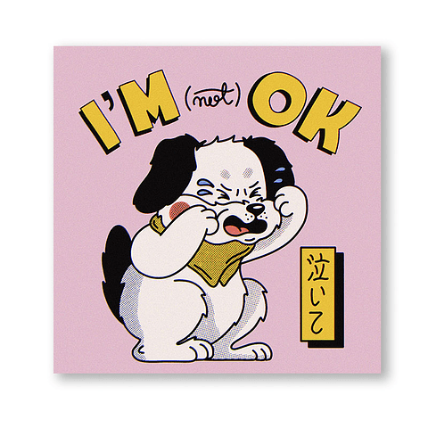 Print I'm (not) okay