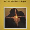 Como entenderse entre Marido y Mujer | Valentín Del Mazza