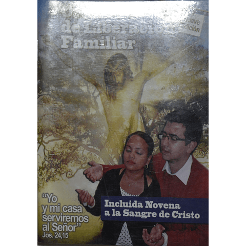 Oración de liberación familiar